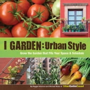 I Garden - Urban Style ebook by Reggie Solomon,Michael Nolan