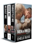 Men of Inked Books 1-3 eBook par Chelle Bliss