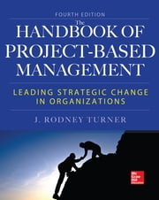 Handbook of Project-Based Management, Fourth Edition ebook by Rodney Turner