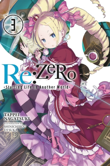 Re:ZERO -Starting Life in Another World-, Vol  3 (light novel)