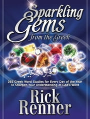 Sparkling Gems - From The Greek Devotional ebook by Renner, Rick