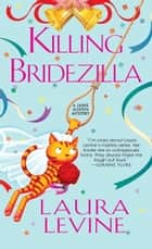 Killing Bridezilla ebook by Laura Levine