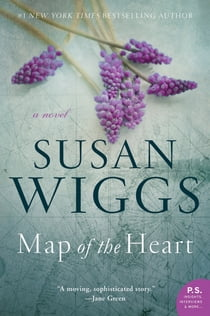 Map of the Heart - A Novel ekitaplar by Susan Wiggs