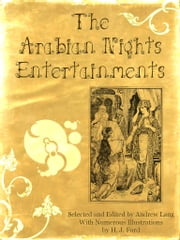 The Arabian Nights Entertainments ebook by Andrew Lang