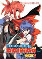 Demon King Daimaou: Volume 2 ebook by Shoutarou Mizuki
