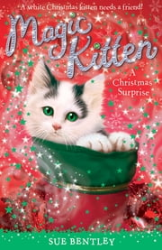 A Christmas Surprise ebook by Sue Bentley,Angela Swan,Andrew Farley