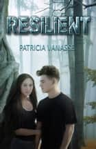 Resilient ebook by Patricia Vanasse, Ana Cruz, David M. F. Powers