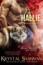 Loving Hallie ebook by Krystal Shannan