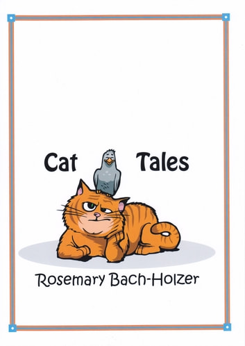 Cat Tales ebook by Rosemary Bach-Holzer