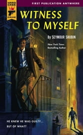 Witness to Myself ebook by Seymour Shubin
