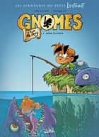 Gnomes de Troy T03 - Même pas peur eBook by Didier Tarquin, Lyse, Christophe Arleston