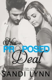 His proposed deal ebook by sandi lynn 9781507038826 rakuten kobo his proposed deal fandeluxe Choice Image