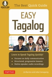 Easy Tagalog - Learn to Speak Tagalog Quickly (Downloadable CD-ROM) ebook by Julia  Camagong,Joi  Barrios