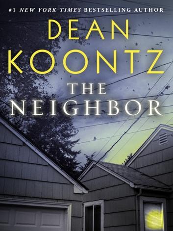 The Neighbor (Short Story) ebook by Dean Koontz