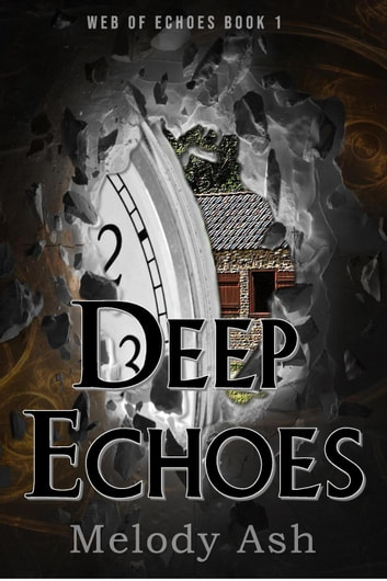 Deep Echoes - Web of Echoes, #1 ebook by Melody Ash