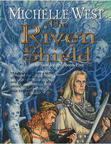 The Riven Shield ebook by Michelle West