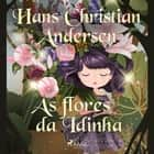As flores da Idinha audiobook by