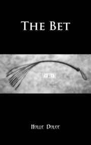 The Bet ebook by Holle Dolce