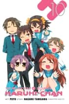 The Melancholy of Suzumiya Haruhi-chan, Vol. 10 ebook by Nagaru Tanigawa, Noizi Ito, Puyo