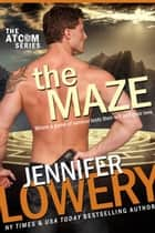 The Maze ebook by Jennifer Lowery