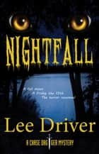 Nightfall ebook by Lee Driver