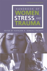 Handbook of Women, Stress and Trauma ebook by