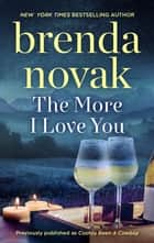 The More I Love You ebook by Brenda Novak