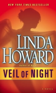 Veil of Night - A Novel ebook by Linda Howard
