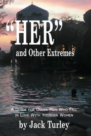 HER, and Other Extremes ebook by Jack Turley