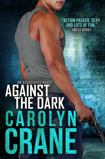 Against the Dark ebook by Carolyn Crane,Annika Martin