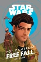 Poe Dameron: Free Fall ebook by Lucasfilm Press