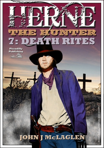 Herne the Hunter 7: Death Rites ebook by John J. McLaglen