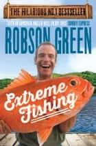 Extreme Fishing ebook by