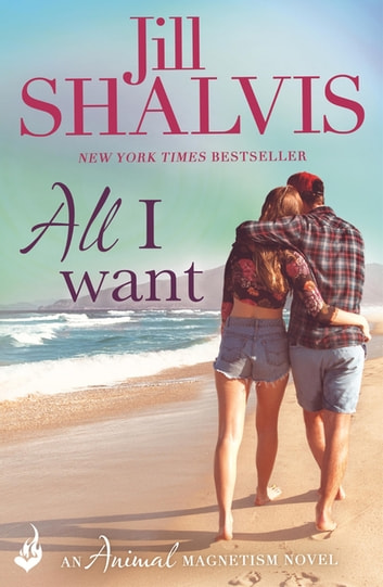 All I Want - The fun and uputdownable romance! ebook by Jill Shalvis