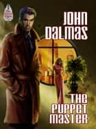 The Puppet Master ebook by John Dalmas