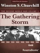The Gathering Storm, 1948 ebook by Winston S. Churchill