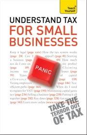 Understand Tax for Small Businesses: Teach Yourself ebook by Sarah Deeks