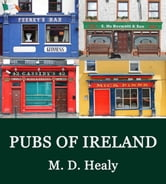 Pubs of Ireland ebook by M. D. Healy