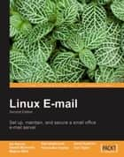 Linux Email ebook by Alistair McDonald, Carl Taylor, David Rusenko,...