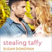 Stealing Taffy audiobook by Susan Donovan