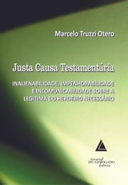 Justa Causa Testamentária ebook by MARCELO TRUZZI OTERO