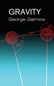 Gravity ebook by George Gamow