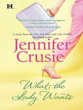 What the Lady Wants ebook by Jennifer Crusie