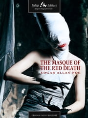 The Masque of the Red Death ebook by Edgar A. Poe