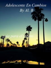 ADOLESCENTE EN CAMBIOS ebook by AL.B