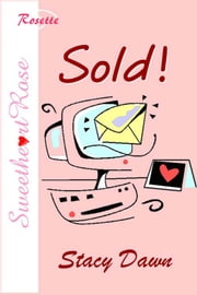Sold! ebook by Stacy Dawn