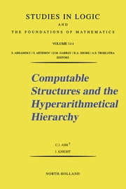 Computable Structures and the Hyperarithmetical Hierarchy ebook by C.J. Ash,J. Knight