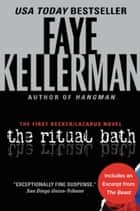 The Ritual Bath - The First Decker/Lazarus Novel ebook by Faye Kellerman