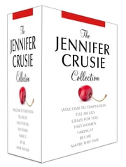 The Jennifer Crusie Collection - Tell Me Lies, Crazy For You, Welcome to Temptation, Fast Women, Faking It, Bet Me, Maybe This Time ebook by Jennifer Crusie
