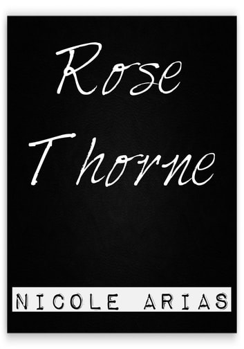 Rose Thorne ebook by Nicole Arias